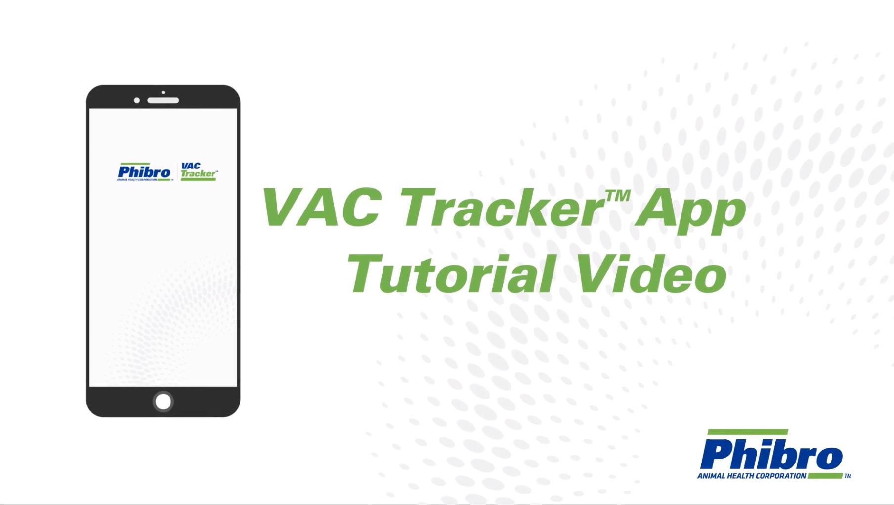 VAC Tracker™ App   Phibro